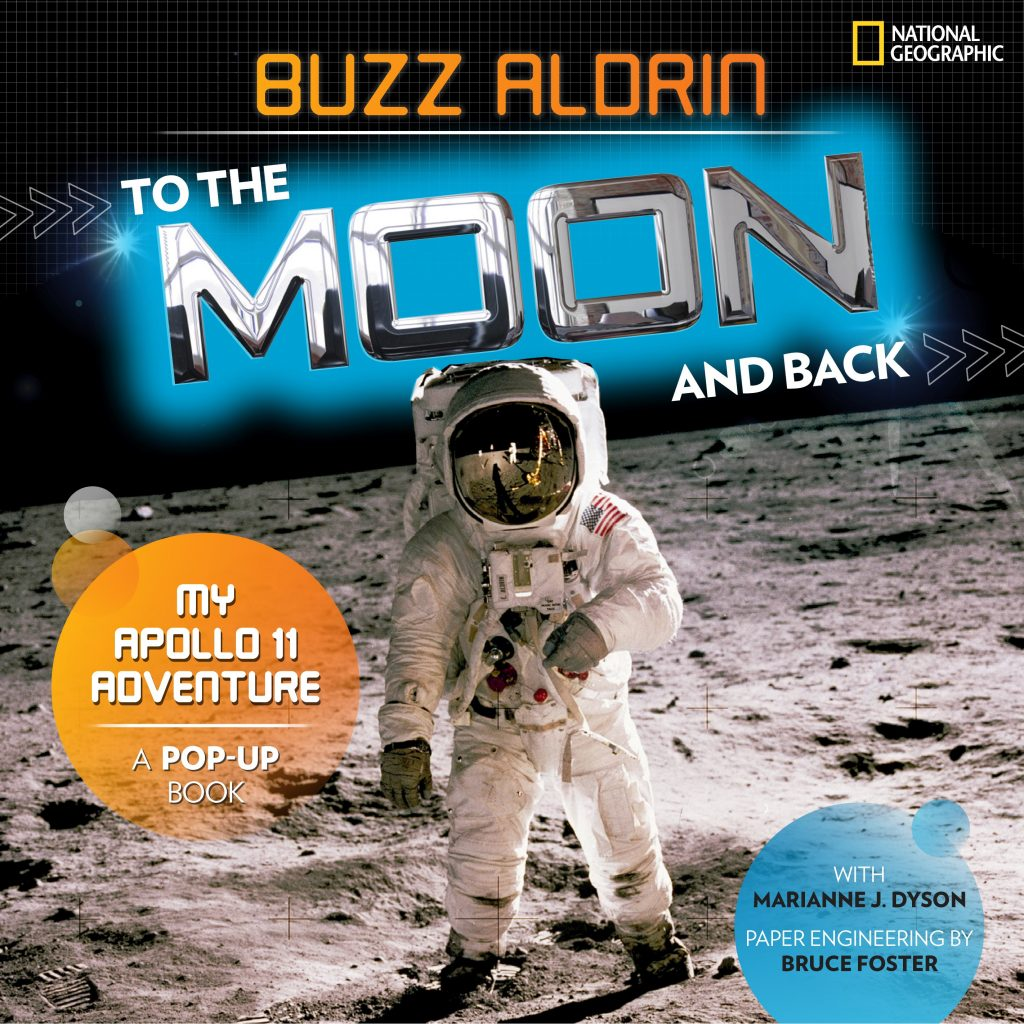 To the Moon and Back: my Apollo 11 Adventure by Buzz Aldrin with Marianne Dyson.